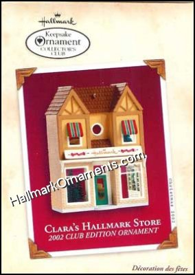 2002 Clara's Hallmark Shop, Nostalgic Houses & Shops, Club Ornament - RARE
