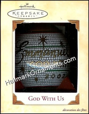 2002 God With Us, Glass Ball