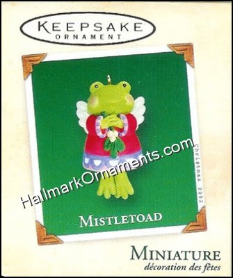 2002 Mistletoad, Miniature