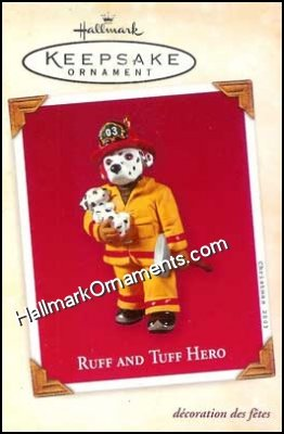 2003 Ruff and Tuff Hero, Fire Fighters