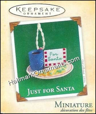 2004 Just For Santa, Club Ornament, Miniature