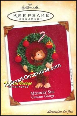 2004 Monkey See, Curious George