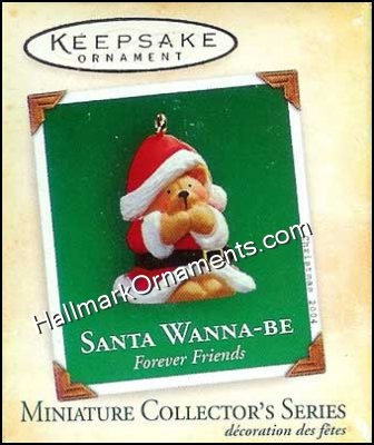 2004 Santa Wanna-Be, Forever Friends #1, Miniature