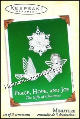 2005 Peace, Hope, and Joy, Miniature
