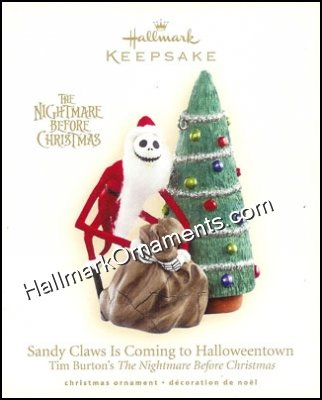 2007 Sandy Claws Is Coming to Halloweentown, The Nightmare Before Christmas
