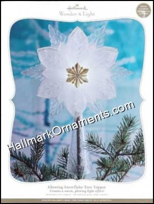 2010 Glowing Snowflake, Tree Topper, Wonder and Light