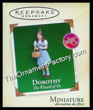2005 Dorothy, The Wizard of Oz, Miniature