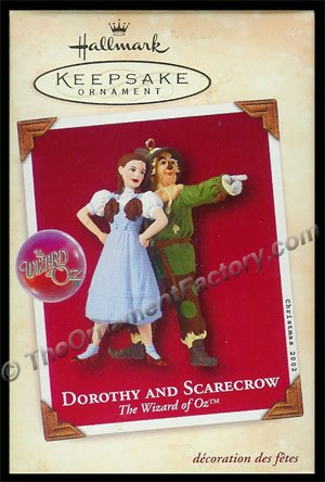 2002 Dorothy and Scarecrow, The Wizard of Oz