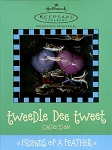 2003 Friends of a Feather, Tweedle Dee Tweet Collection