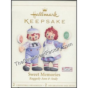 2006 Sweet Memories, Raggedy Ann and Andy