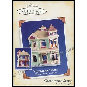 2005 Victorian Home, Nostalgic Homes and Shops